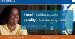 St Ambrose Ad: Goal: Seaking Answers - Reality: Learning to Question